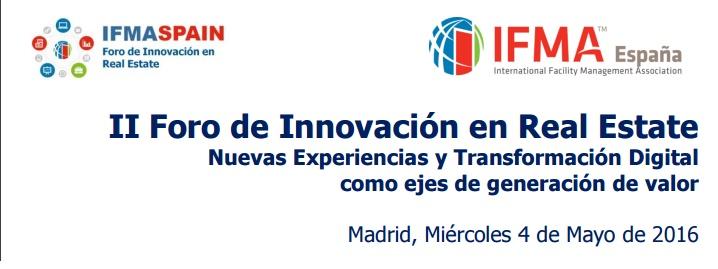 II Foro de Innovacion en Real Estate - IFMA España.jpg