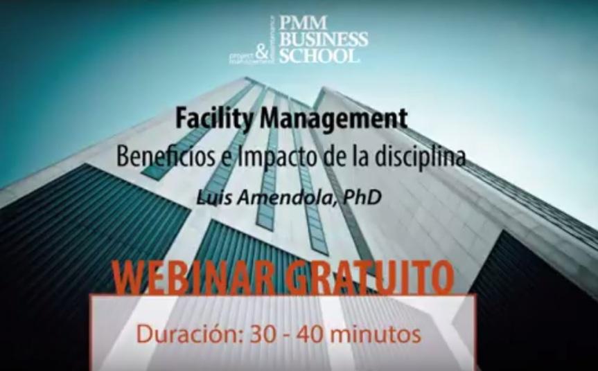 Webinar: Facility Management – Beneficios e Impacto de laDisciplina