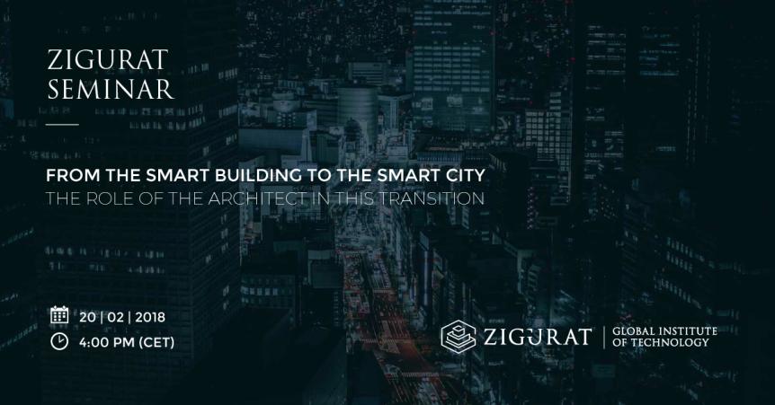 Webinar: from the Smart Building to the Smart City –ZIGURAT
