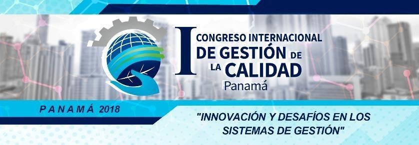 1er. Congreso Internacional de Gestión de la Calidad – Panamá2018