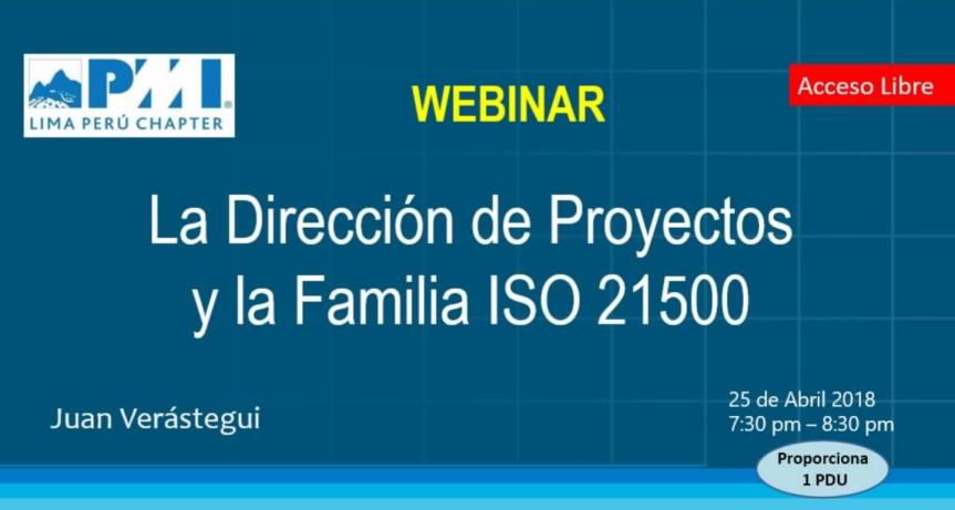 Webinar: La Dirección de Proyectos y la Familia ISO21500