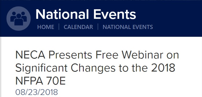 Webinar: Significant Changes to the 2018 NFPA70E