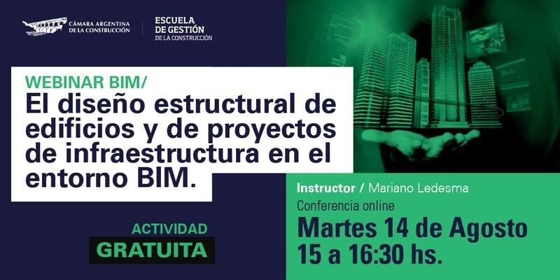 Webinar: El diseño estructural de edificios e infraestructura en el entornoBIM