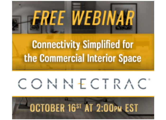 Webinar: Connectivity Simplified for the Commercial InteriorSpace