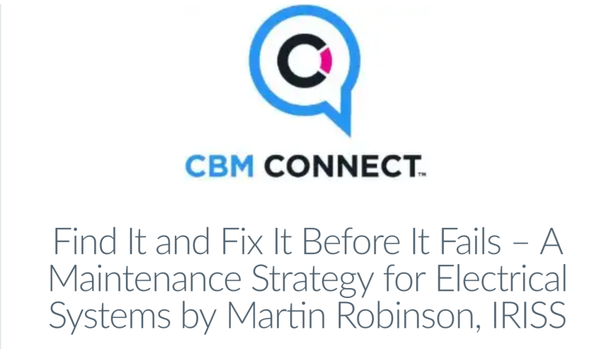 Webinar: Find It and Fix It Before It Fails – A Maintenance Strategy for ElectricalSystems
