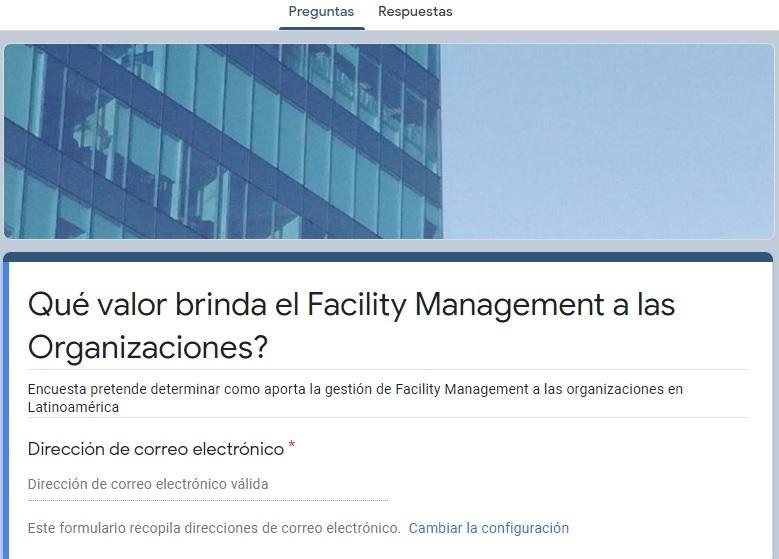 Encuesta: El Valor del Facility Management en lasOrganizaciones