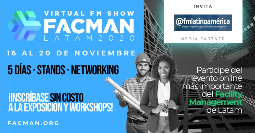 Evento: FACMAN 2020 – Todo el Facility Management reunido en 5 días. NO SE LOPIERDA!!!