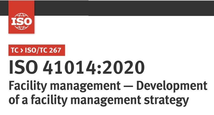 Standard ISO 41014:2020 Facility management — Development of a facility managementstrategy