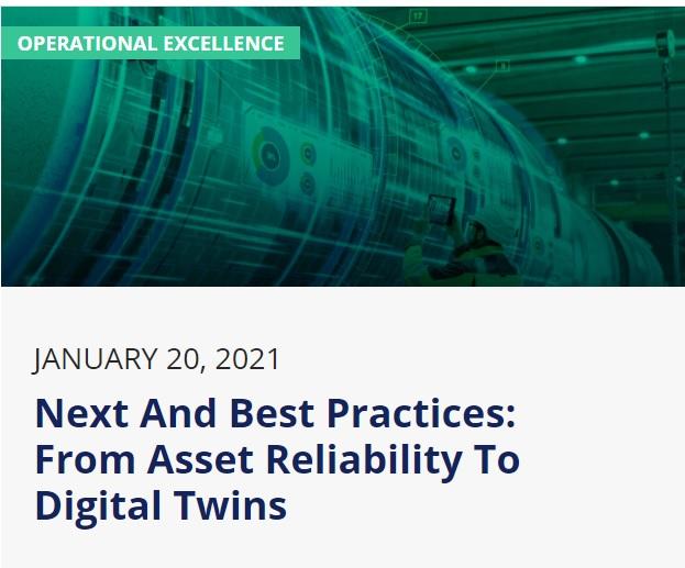 Webinar: Next and Best Practices – De la confiabilidad de los activos a los gemelosdigitales