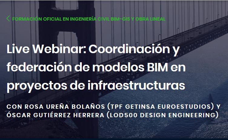 Webinar: Coordinación y federación de modelos BIM en proyectos de infraestructuras