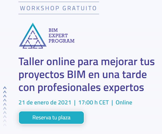 Webinar: Taller Online – Para mejorar tus Proyectos BIM en una tarde con profesionalesexpertos